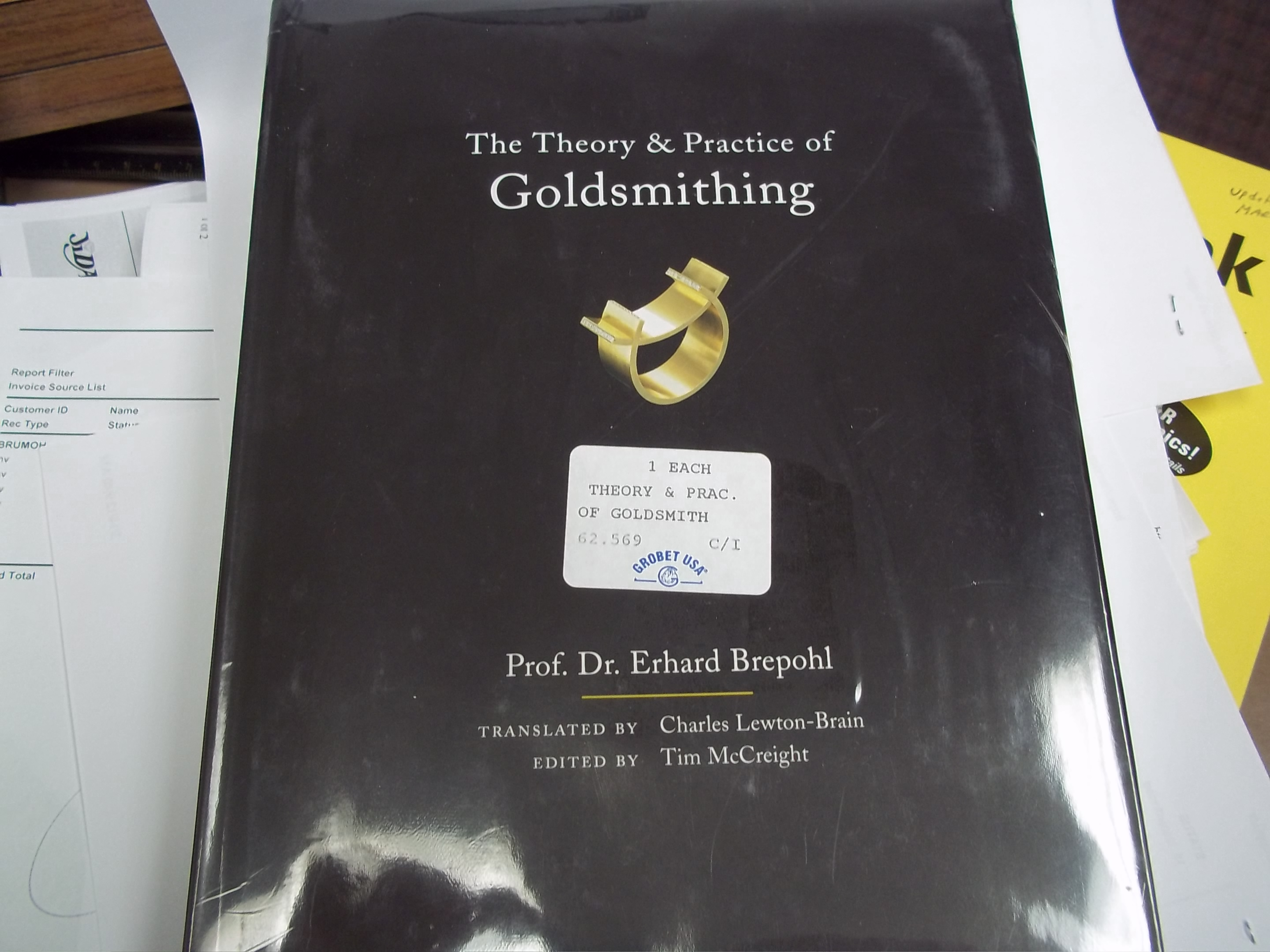 62.569 Book: The Theory & Practice of Goldsmithing, by Prof. Dr. Erhard Brepohl