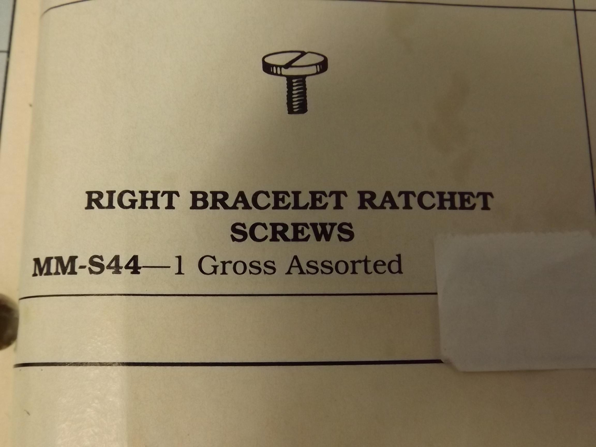 MM-S44 Right Ratchet Screws -Bracelet- 1 Gross- Vigor - Two Only!